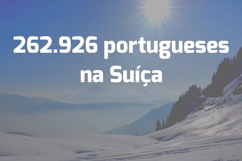 Havia 262.926 portugueses na Suíça em dezembro